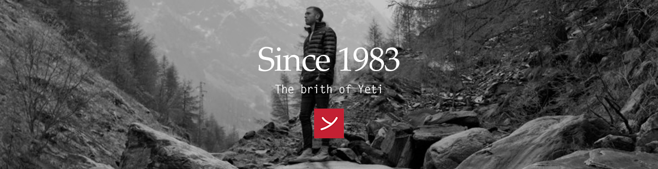 Since 1983 - The brith of Yeti